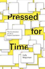 Sociology of speed : digital, organizational, and social temporalities
