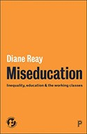 Miseducation by Diane Reay cover image
